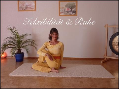 Flexibilität und Ruhe